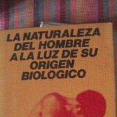 Libros: LA NATURALEZA DEL HOMBRE A LA LUZ DE SU ORIGEN BIOLOGICO FAUSTINO CORDON. ANTHROPOS, 1982. Lote 291879918