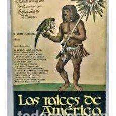Libros: LAS RAÍCES DE AMÉRICA VV AA ED JOSÉ MANUEL GÓMEZ TABANERA. Lote 292160653