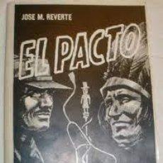 Libros: EL PACTO MÉDICO - HECHICERO JOSÉ MANUEL REVERTE -CHAMANISMO, BRUJERÍA, ENCANTAMIENTO -. Lote 292211323