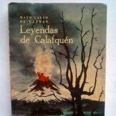 Libros: LEYENDAS DE CALAFQUÉN MAYO CALVO DE GUZMÁN. Lote 292306048