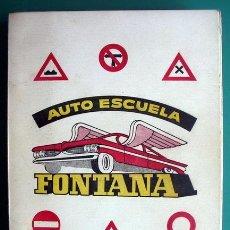 Libros: CARTILLA PARA EL ASPIRANTE A CONDUCTOR DE AUTOMOVILES - AUTO ESCUELA FONTANA - 1960. Lote 47976464