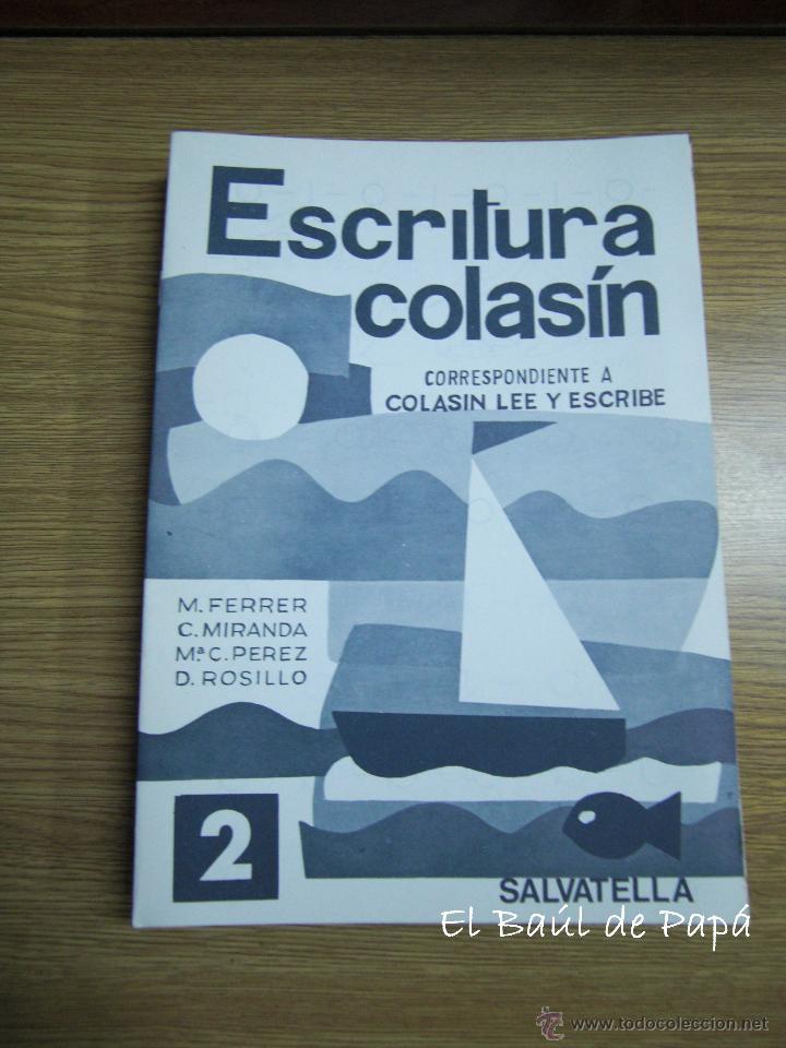 CARTILLA ESCRITURA COLASÍN Nº 2, NUEVO. ANTIGUO, DESCATALOGADO. ED. SALVATELLA (Libros Nuevos - Educación - Aprendizaje)