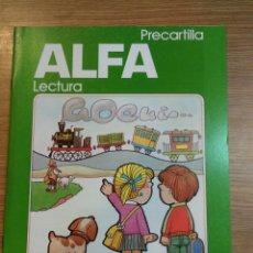 Libros: ALFA LECTURA, PRECARTILLA.NUEVA. 1986 DESCATALOGADO. EVEREST. Lote 54997706