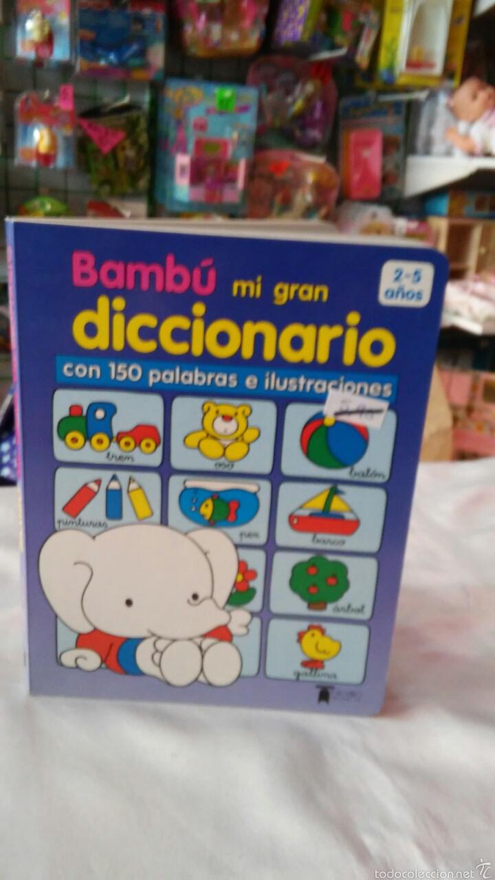BAMBÚ MI GRAN DICCIONARIO INFANTIL.TODOLIBRO 90S.SIN USO. (Libros Nuevos - Educación - Aprendizaje)