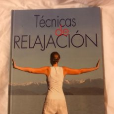 Libros: TÉCNICAS DE RELAJACIÓN. Lote 75731721