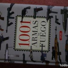 Libros: 1001 ARMAS DE FUEGO.. Lote 88927016