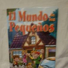 Libros: EL MUNDO DE LOS PEQUEÑOS . Lote 95747470