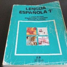 Libros: LENGUA ESPAÑOLA 1° FP ANAYA. Lote 98068383