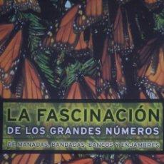 Libros: FASCINACIÓN DE LOS GRANDES NÚMEROS. PLAZA Y JANES. CARTONÉ CON PORTADA. 240 PÁGINAS. 1998. FOTOS ESP. Lote 98946656