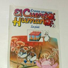 Libros: ERASE UNA VEZ. EL CUERPO HUMANO. LA PIEL. Lote 99685632