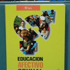Libros: EDUCACION AFECTIVO SEXUAL. JESUS FERNANDEZ BEDMAR. Lote 104067215