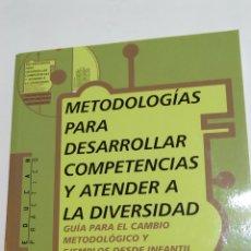 Libros: LIBRO METODOLOGÍAS PARA DESARROLLAR COMPETENCIAS Y ATENDER A LA DIVERSIDAD. PPC. A. MIGUEL COLOMA. Lote 105216500