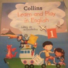 Libros: COLLINS LEARN AND PLAY IN ENGLISH LIBRO DE ACTIVIDADES 1. Lote 105526534