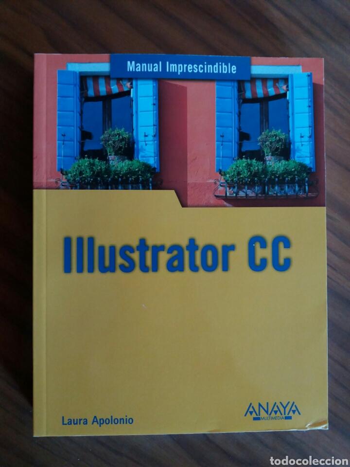 MANUAL ILLUSTRATOR CC (Libros Nuevos - Educación - Aprendizaje)