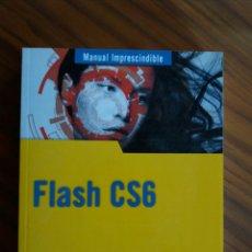 Libros: MANUAL FLASH CS6. Lote 105901350