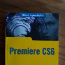 Libros: MANUAL PREMIERE CS6. Lote 105901975