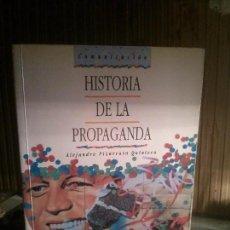 Libros: HISTORIA DE LA PROPAGANDA POR ALEJANDRO PIZARROSO QUINTERO, EUDEMA.. Lote 109576319