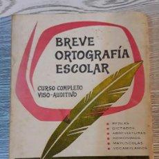 Libros: BREVE ORTOGRAFÍA ESCOLAR. MANUEL BUSTOS SOUSA.. Lote 111742027