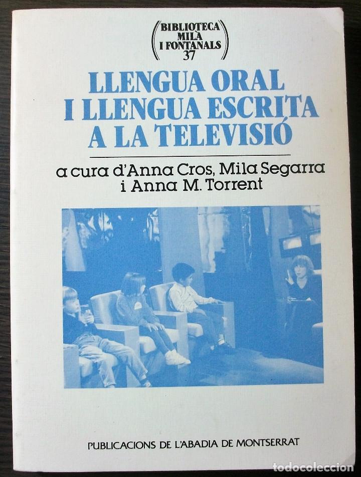 LLENGUA ORAL I LLENGUA ESCRITA A LA TELEVISIO. (Libros Nuevos - Educación - Aprendizaje)