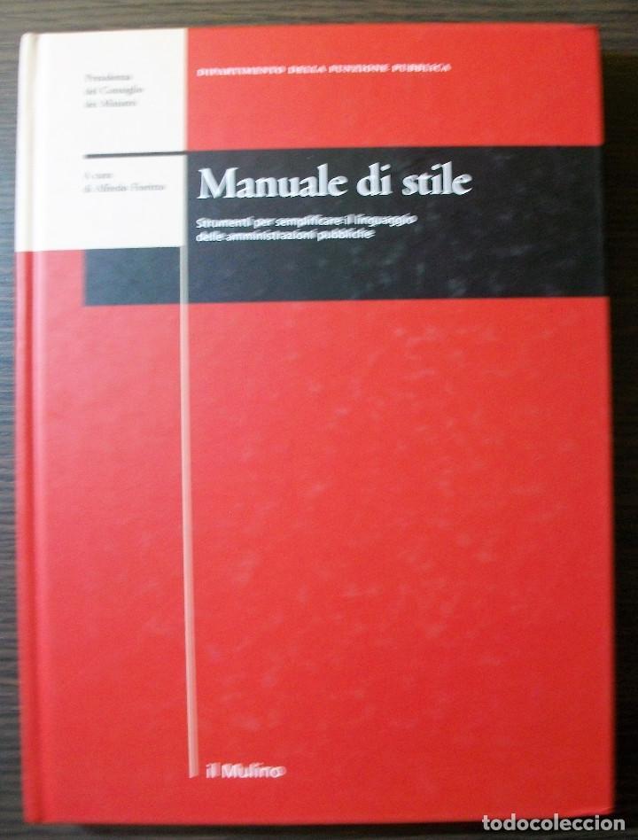 MANUALE DI STILE. STRUMENTI PER SEMPLIFICARE IL LINGUAGGIO DELLE AMMINISTRAZIONI PUBLICHE. (Libros Nuevos - Educación - Aprendizaje)