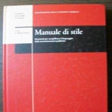 Libros: MANUALE DI STILE. STRUMENTI PER SEMPLIFICARE IL LINGUAGGIO DELLE AMMINISTRAZIONI PUBLICHE.. Lote 113473283