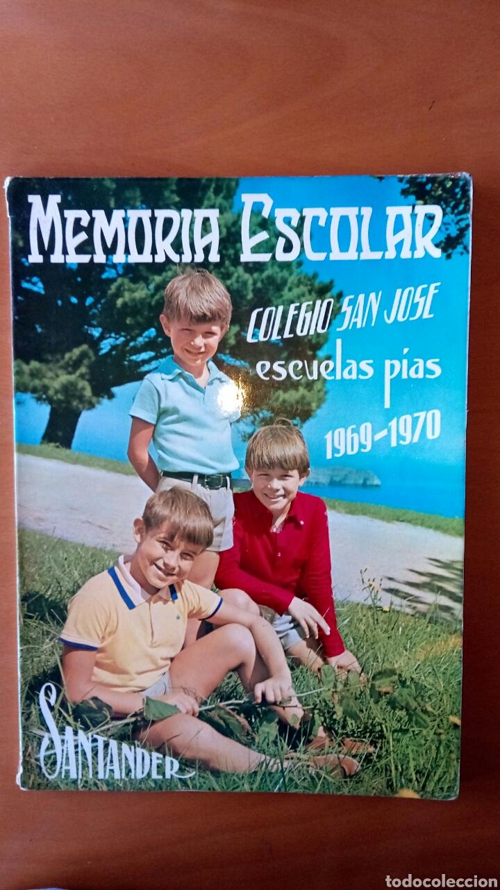 MEMORIA ESCOLAR COLEGIO SAN JOSÉ SANTANDER 1969/70 (Libros Nuevos - Educación - Aprendizaje)