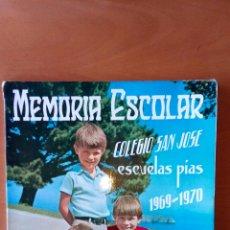 Libros: MEMORIA ESCOLAR COLEGIO SAN JOSÉ SANTANDER 1969/70. Lote 113682426