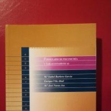 Libros: FORMULARIO DE PSICOMETRÍA Y TABLAS ESTADÍSTICAS.. Lote 114051236