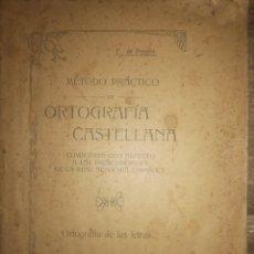 Libros: METODO PRACTICO DE ORTOGRAFIA CASTELLANA DE F.DE PERALTA 1902. Lote 114375399