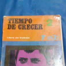 Libros: TIEMPO DE CRECER LIBRO DE 7°DE EGB 1983. Lote 114625123