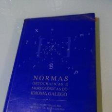 Libros: NORMAS ORTOGRÁFICAS E MORFOLÓGICAS DO IDIOMA GALEGO. Lote 116230604