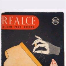 Libros: REALCE N°16 ALBUM PARA BORDAR. Lote 118413994
