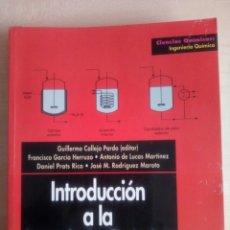 Libros: INTRODUCCIÓN A LA INGENIERÍA QUÍMICA. Lote 118859208