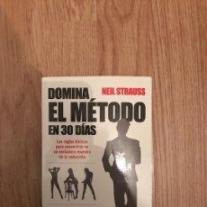 Libros: DOMINA EL MÉTODO EN 30 DÍAS - GUIA PARA UN MAESTRO DE LA SEDUCCIÓN.. Lote 120735680