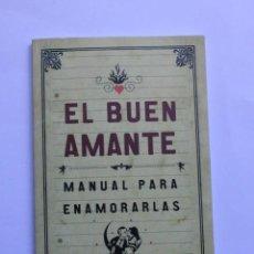 Libros: EL BUEN AMANTE. Lote 122267511