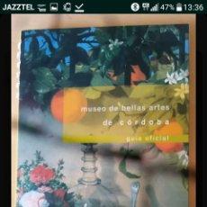 Libros: GUIA OFICIAL MUSEO BELLAS ARTES DE CORDOBA. Lote 125910406