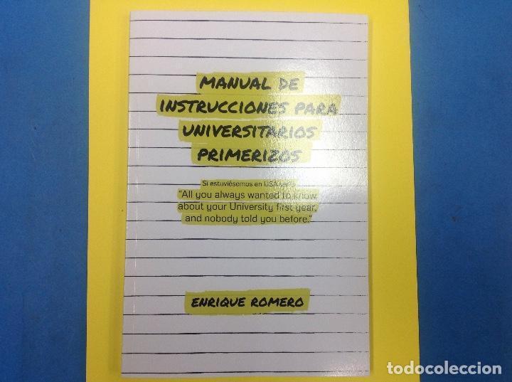 MANUAL DE INSTRUCCIONES PARA UNIVERSITARIOS PRIMERIZOS. ENRIQUE ROMERO. 2018 (Libros Nuevos - Educación - Aprendizaje)