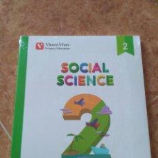 Libros: SOCIAL SCIENCE VICENS VIVES SEGUNDO DE PRIMARIA. Lote 126768406