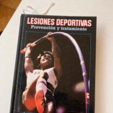 Libros: LIBRO LESIONES DEPORTIVAS (PREVENCIÓN Y TRATAMIENTO). Lote 131705731
