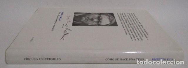 Libros: Umberto Eco. Cómo se hace una tesis. Círculo universidad. Barcelona 1989. - Foto 7 - 133399274