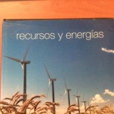 Libros: RECURSOS Y ENERGÍAS. Lote 135060501