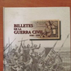 Libros: BILLETES DE LA GUERRA CIVIL. Lote 135067858