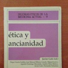 Libros: ÉTICA Y ANCIANIDAD. Lote 135068123