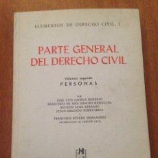 Libros: PARTE GENERAL DEL DERECHO CIVIL. Lote 135096501