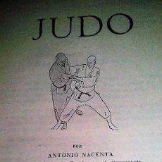 """Libros: """"JUDO"""" POR ANTONIO NACENTAS. ESTÁ PARA RECOGER EN MURCIA. Lote 135517094"""
