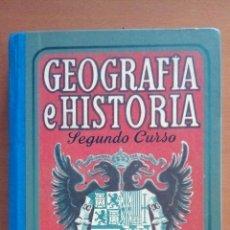 Libros: GEOGRAFÍA E HISTORIA. SEGUNDO CURSO.. Lote 135875234