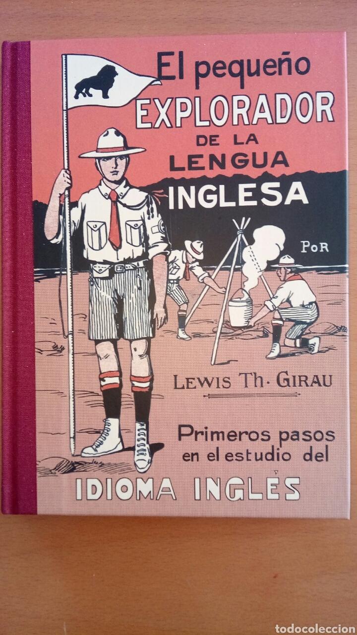 EL PEQUEÑO EXPLORADOR DE LA LENGUA INGLESA. PRIMEROS PASOS EN EL ESTUDIO DEL IDIOMA INGLÉS. (Libros Nuevos - Educación - Aprendizaje)