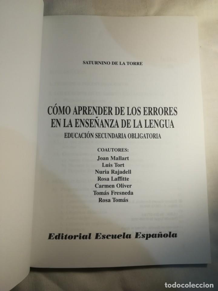 Libros: Cómo aprender de los errores en la enseñanza de la lengua, por Saturnino de la Torre - Foto 3 - 137709542