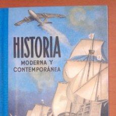 Libros: HISTORIA MODERNA Y CONTEMPORÁNEA. CUARTO CURSO.. Lote 139395502