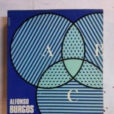 Libros: BJS. INICIACION A LA MATEMATICA MODERNA. ALFONSO BURGOS. EDT. SECCIONES CIENTIFICAS. . Lote 140217854